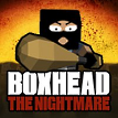 Boxhead the Nightmare