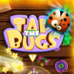 Tap the Bugs