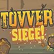 Tovver: Siege!